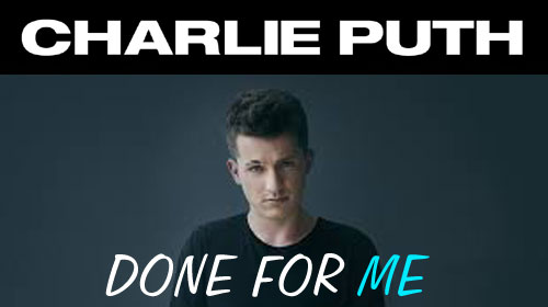 Done For Me Lyrics by Charlie Puth