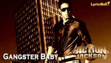 Gangster Baby - Action Jackson