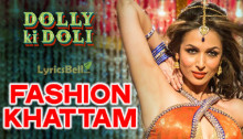 Fashion Khatam Mujhpe - Dolly Ki Doli