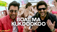 Boat Ma Kukdookoo Lyrics from Welcome To Karachi