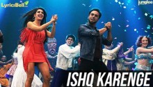 Ishq Karenge Lyrics from film Bangistan