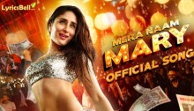 Mera Naam Mary Lyrics from Brothers