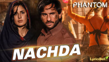 Nachda Lyrics from Phantom