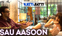 Sau Aansoo Lyrics from Katti Batti