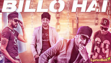 Billo Hai Lyrics by Sahara, Manj Musik, Raftaar