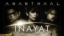 Inayat Lyrics from Ananthaal Band