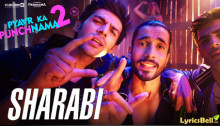 Sharabi Lyrics of Pyaar Ka Punchnama 2