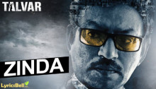Zinda Lyrics from Talvar