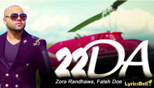 22DA Lyrics by Zora Randhawa, Fateh Doe