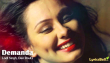 Demanda Lyrics by Ladi Singh n Desi Routz
