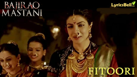 Fitoori lyrics from Bajirao Mastani