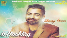 Hashtag Lyrics by Sharry Mann