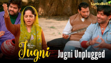 Jugni Unplugged Lyrics from Jugni