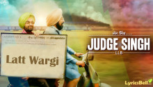 Latt Wargi Lyrics from Judge Singh LLB by Ravinder Grewal