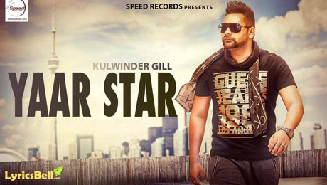 Yaar Star lyrics by Kulwinder Gill