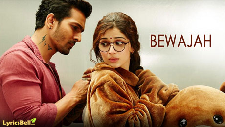 Bewajah lyrics from Sanam Teri Kasam