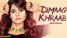 Dimaag Khraab Lyrics by Miss Pooja