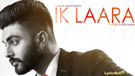 Ik Laara lyrics by Pinder Randhawa