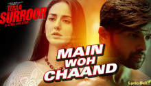 Main Woh Chaand Lyrics from Tera Surroor 2