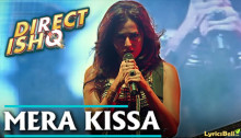 Mera Kissa Lyrics from Direct Ishq