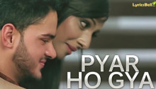 Pyar Ho Gaya Lyrics by Chandan Maan