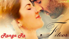 Ranga Re Lyrics from Fitoor
