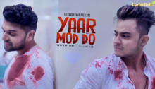 Yaar Mod Do Lyrics by Guru Randhawa, Millind Gaba