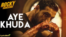 Aye Khdua Lyrics from Rocky Handsome