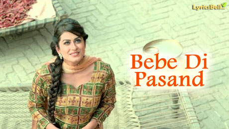 Bebe Di Pasand lyrics by Jordan Sandhu