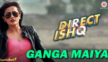 Ganga Maiya Lyrics from Direct Ishq