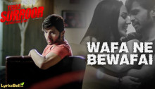 Wafa Ne Bewafai Lyrics from Tera Suroor