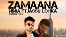 Zamana Lyrics by Ninja