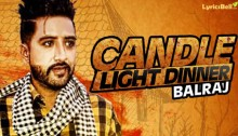 Candle Light Dinner Lyrics by Balraj