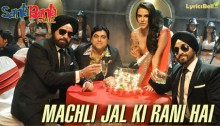 Machli Jal Ki Rani Hai Lyrics by Sonu Nigam from Santa Banta Pvt Ltd