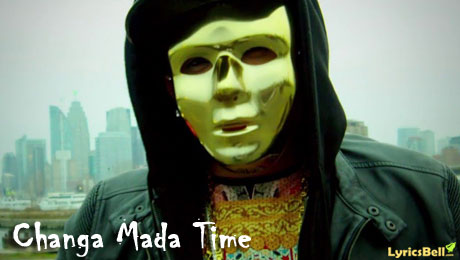 Changa Mada Time Lyrics by A Kay