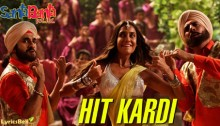 Hit Kardi Lyrics from Santa Banta Pvt Ltd