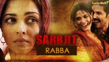 Rabba Lyrics from Sarbjit