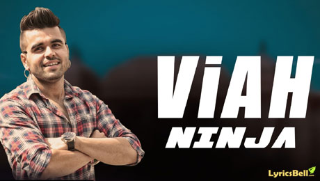 Viah Lyrics by Ninja from Once Upon A Time In Amritsar