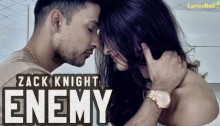 Enemy Lyrics by Zack Knight