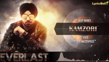 Kamzori Lyrics by Deep Money