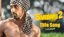Sardaarji 2 Lyrics by Diljit Dosanjh
