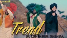 Trend Lyrics by Sukshinder Shinda