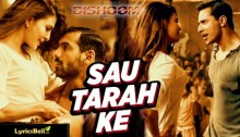Sau Tarah Ke - Dishoom