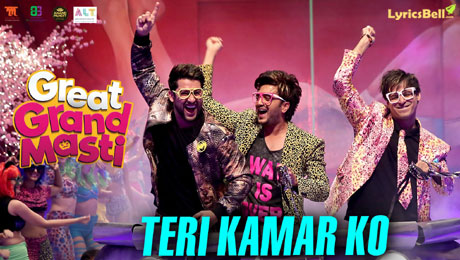 Teri Kamar Ko - Great Grand Masti