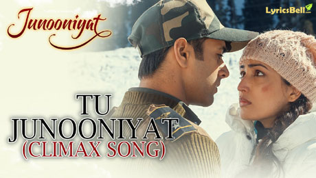 Tu Junooniyat Lyrics - Climax Song
