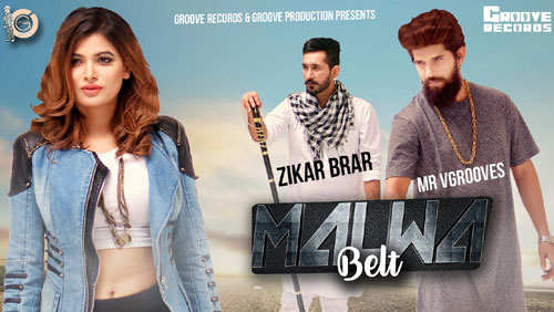 Malwa Belt Lyrics by Zikar Brar