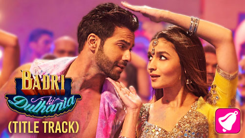 Badri Ki Dulhania Lyrics Title Song