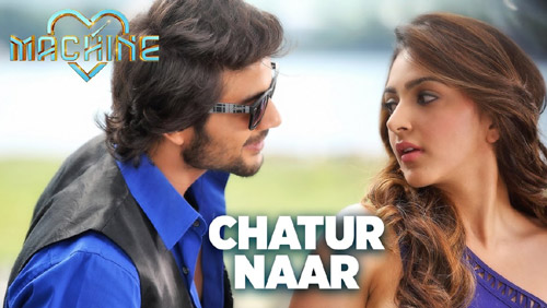 Chatur Naar Lyrics from Machine