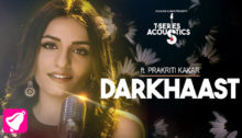 Darkhaast Lyrics by Prakriti Kakar