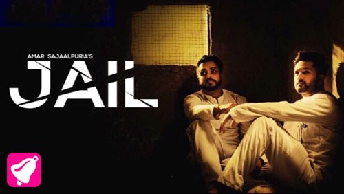Jail Lyrics by Amar Sajaalpuria